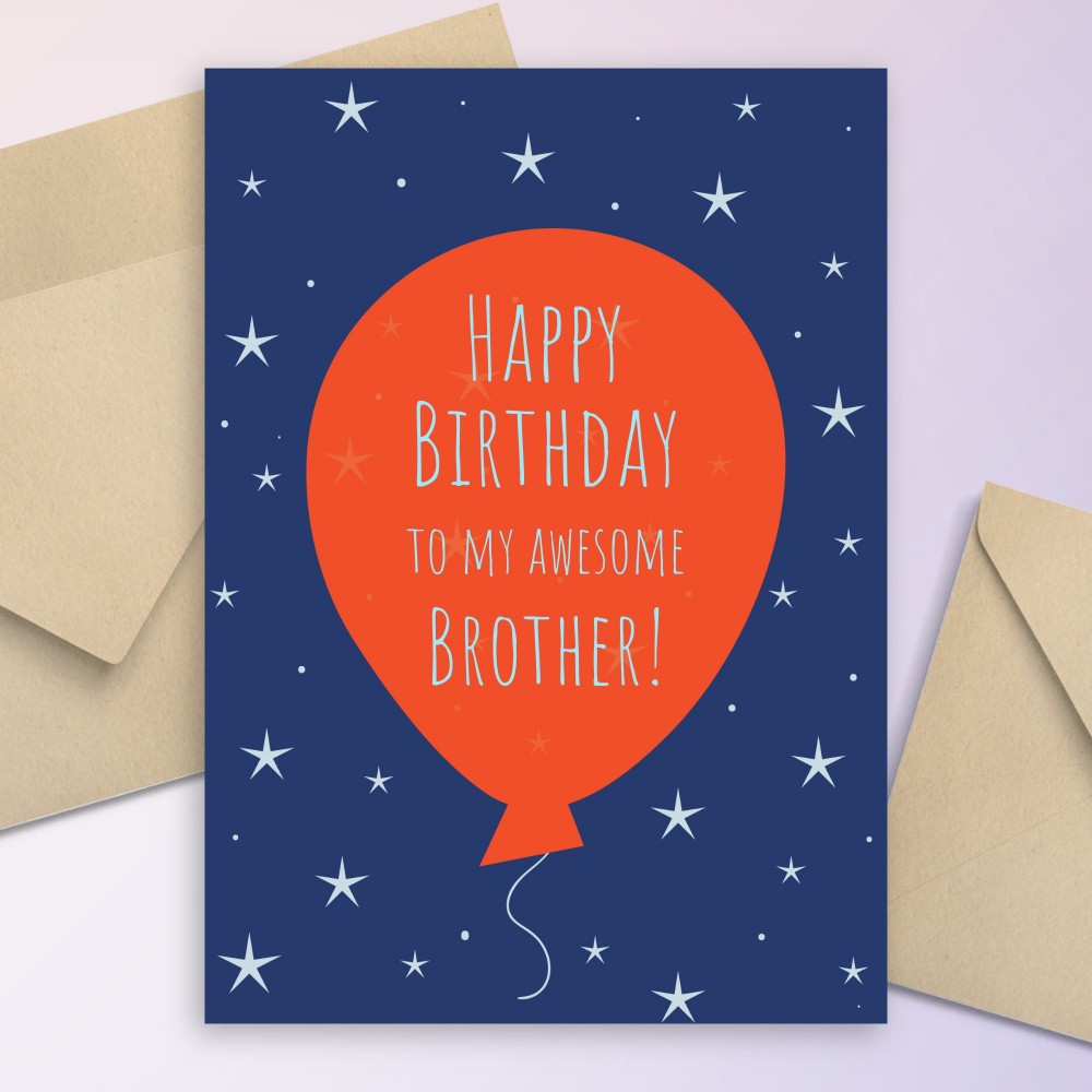 Customize and Download Balloon And Stars Birthday Card For Brother