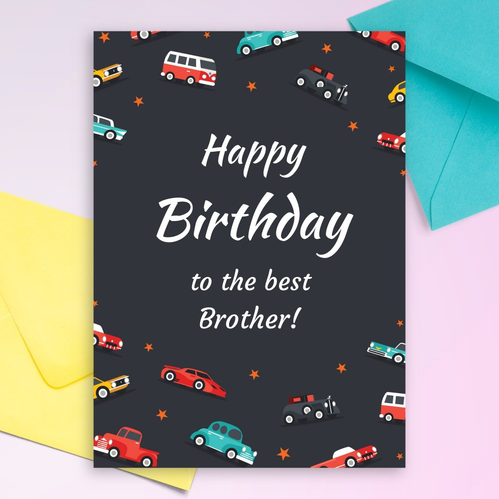 Birthday Cards For Brother - Customize & Download or Print