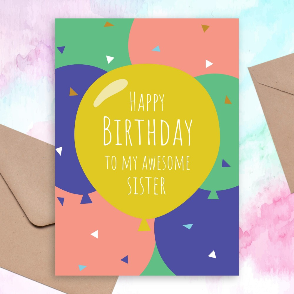 Customize and Download Colored Balloons Birthday Card For Sister