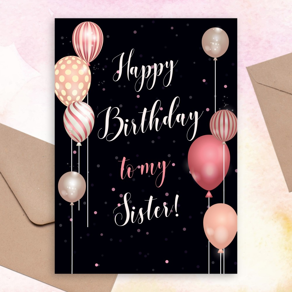 Customize and Download Pink Glitter Balloons Birthday Card For Sister