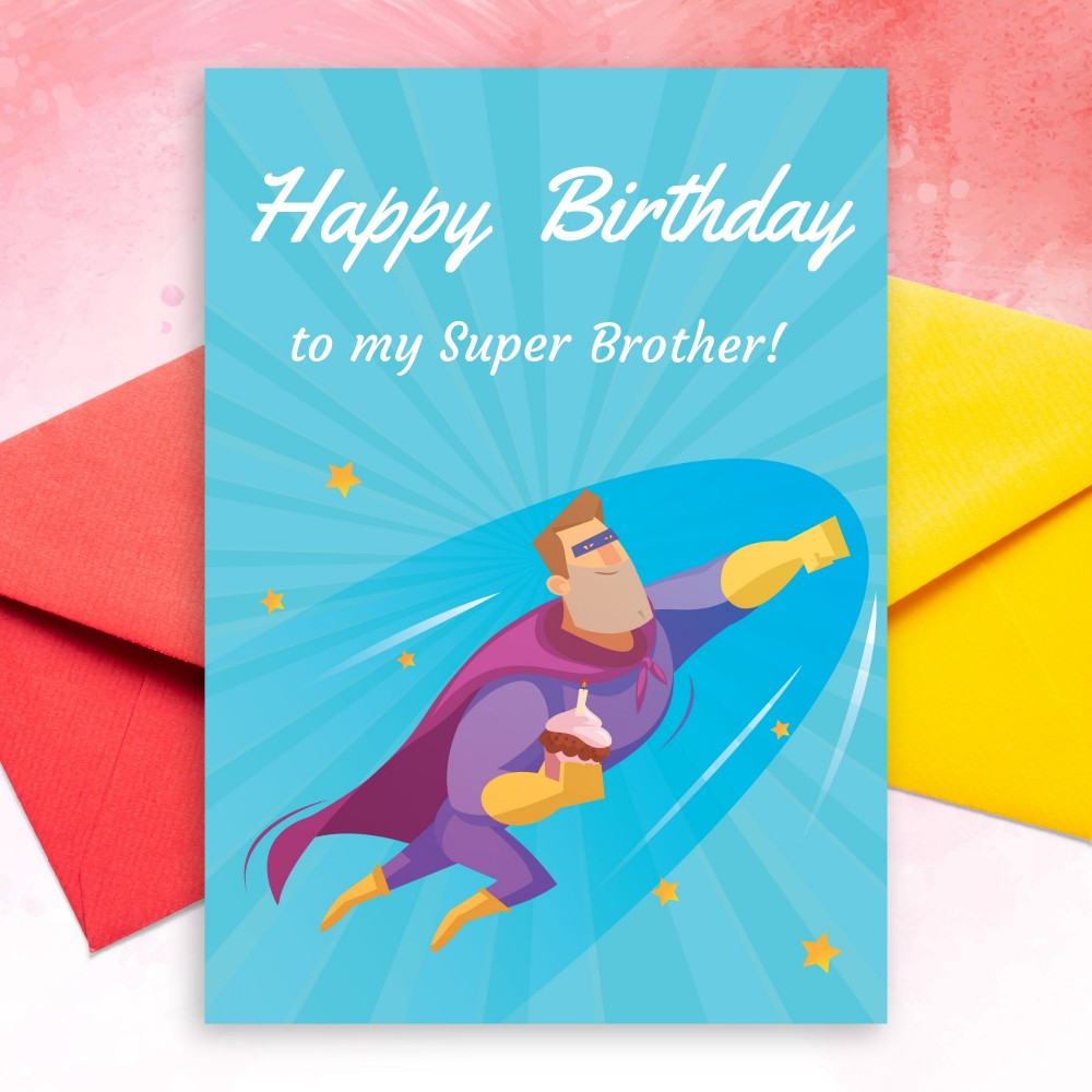 Customize and Download Superhero Birthday Card For Brother